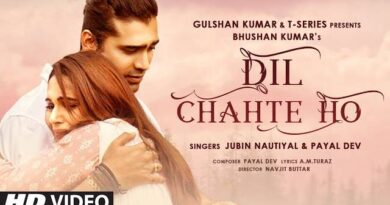 DIL CHAHTE HO LYRICS – Jubin Nautiyal & Payal Dev