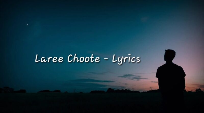 Lari Chuti Lyrics